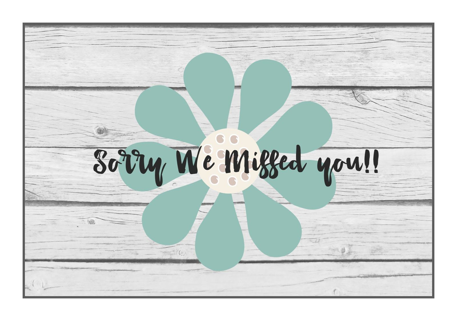 image regarding Free Printable Miss You Cards identify Mimi Lee Printables Sorry We overlooked yourself absolutely free printable