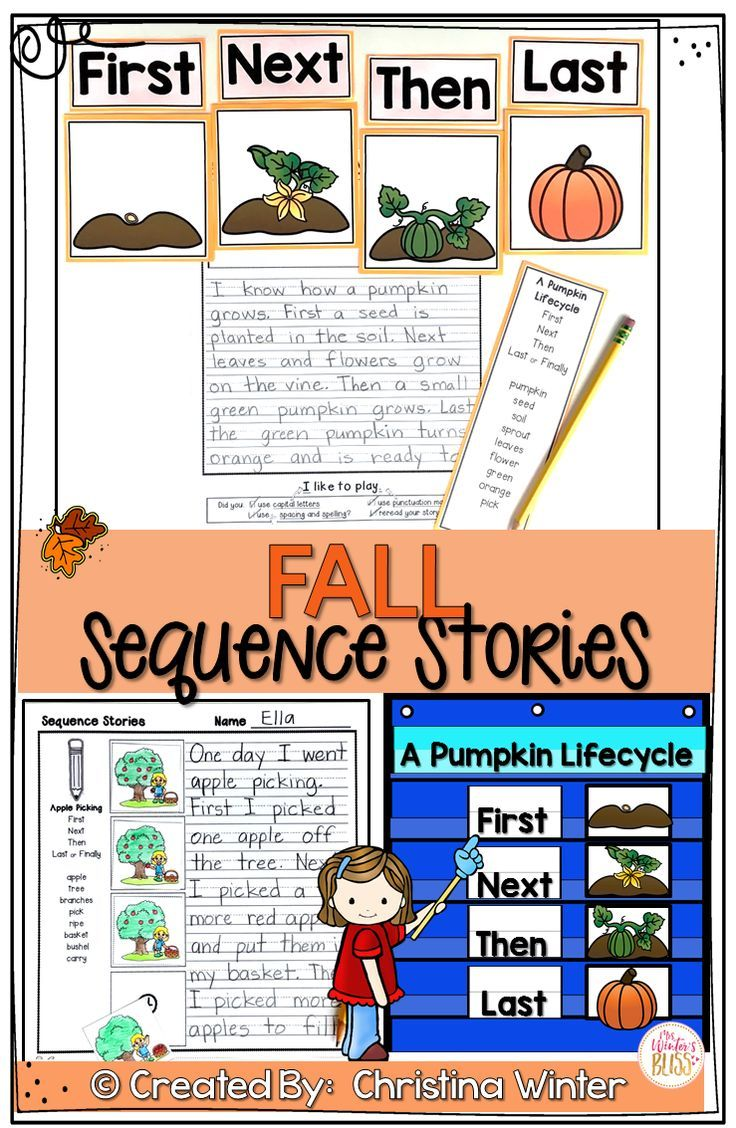 These Story Sequencing Activities Are Perfect For Kindergarten First And Second Grade Students The Activities Sequence Writing Fall Writing Story Sequencing
