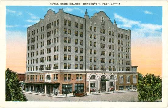 Dixie Grande Hotel Bradenton Florida