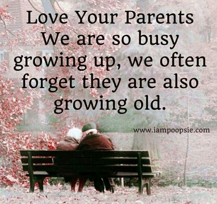 Appreciate Your Parents You Never Know What Sacrifices They Went Through For You Love Your Parents Quotes Love Your Parents Fathers Day Quotes