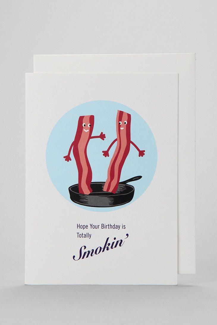 smokin' bacon birthday card  funny birthday cards