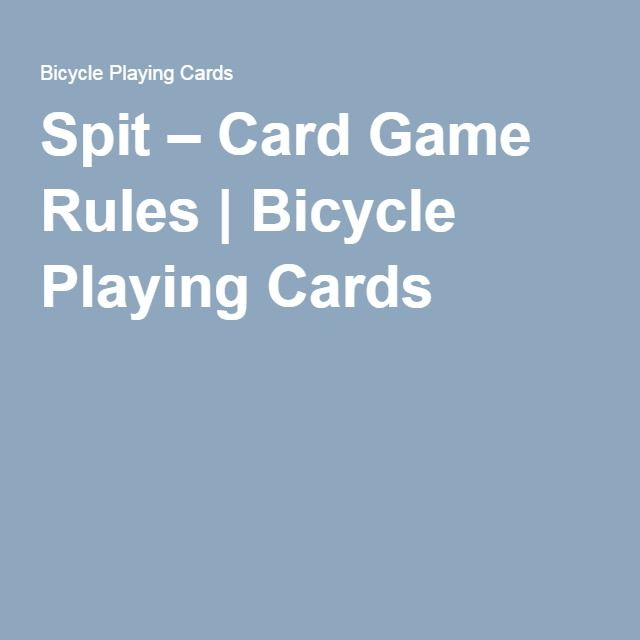 Spit Card Game Rules Bicycle Playing Cards Kids Stuff