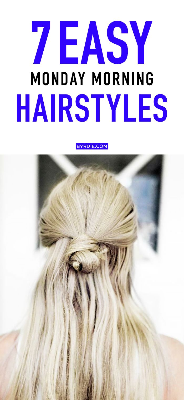 monday morning hairstyles that you can do in under minutes