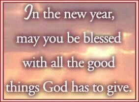 May You Be Blessed Http Www Pantherknobcottages Com Quotes About New Year New Years Prayer Happy New Year Quotes