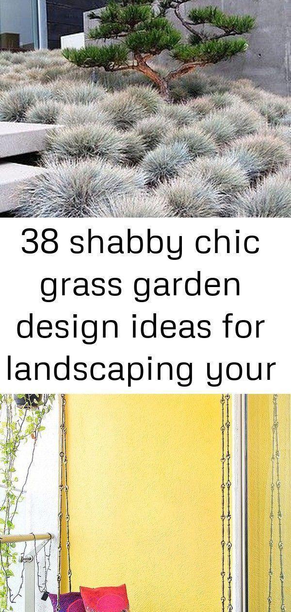 Photo of 38 Shabby Chic Gras Garten Design-Ideen für die Landschaftsgestaltung Ihres Gartens #narrowbalc …