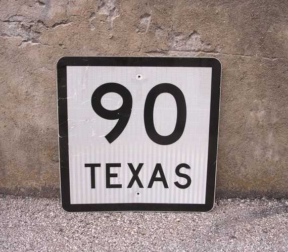 Road Sign Wall Decor Brilliant Traffic Sign Texas Decor Highway State Route 90 Road Sign Inspiration