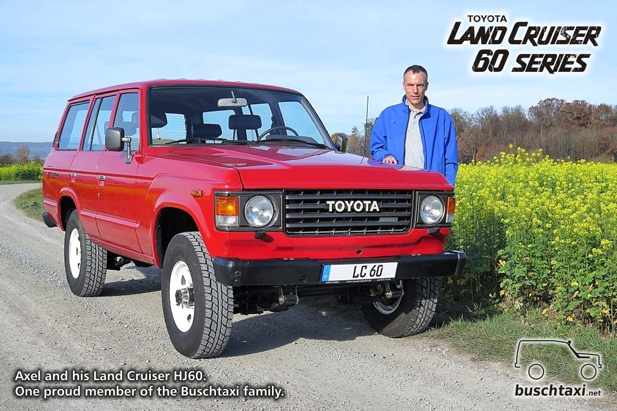 Axel And His Land Cruiser Hj60 One Proud Member Of The Buschtaxi Family Buschtaxi Landcruiser 60series J6 Hj60 Toyota
