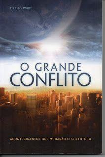 Sebo Felicia Morais: #O Grande Conflito- Acontecimentos que Mudarão o s...