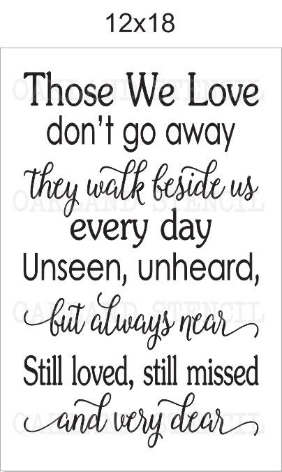 Download Inspirational STENCIL Those we love don't go by ...