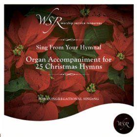 Amazon com: Organ Accompaniment for 25 Christmas Hymns: Worship