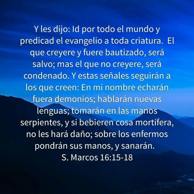 San Marcos 16:15-18 | Promesas de Dios | Pinterest