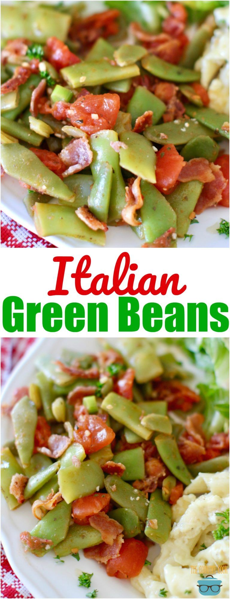 Photo of ITALIAN GREEN BEANS (Easy and Flavorful!)   The Country Cook