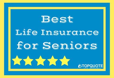 Best Life Insurance for Seniors: Companies, Coverage ...