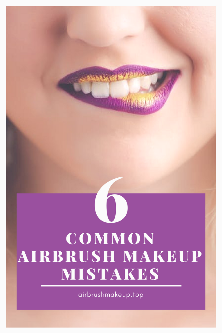 Top 6 Most Common Airbrush Makeup Mistakes Wedding