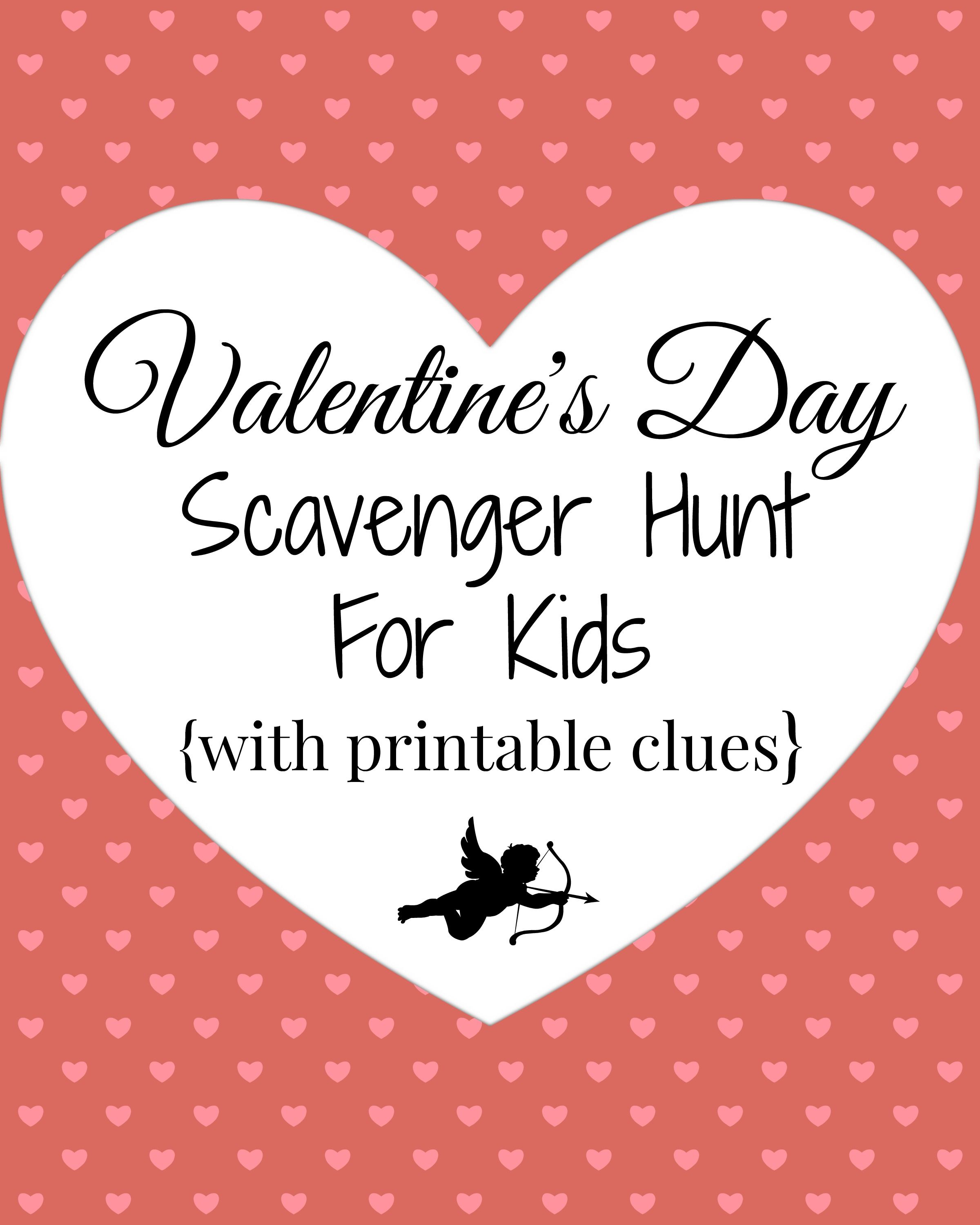 Valentine S Day Scavenger Hunt For Kids With Printable