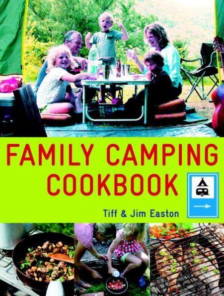 Family Camping Cookbook   Family camping, Cookbook, Camping