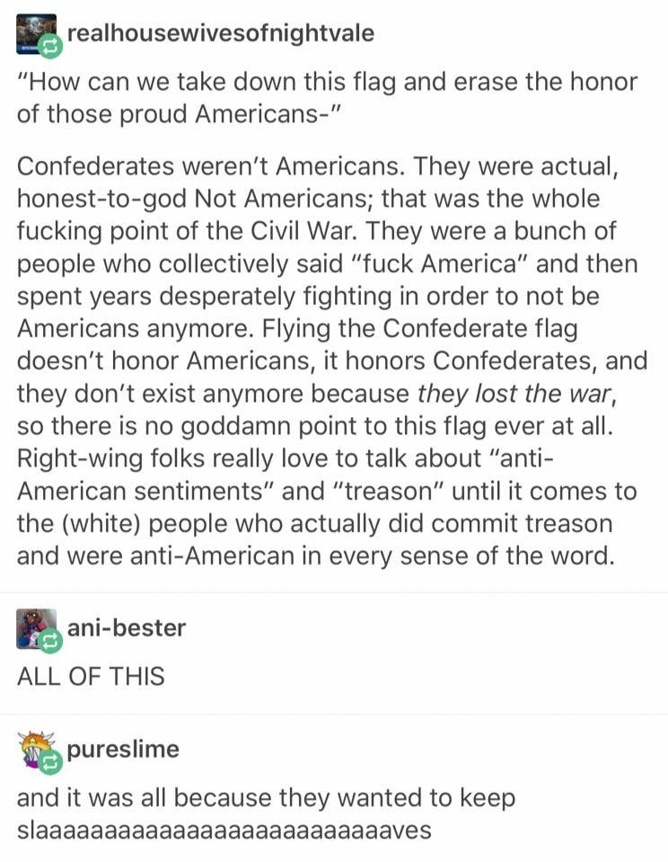 """THANK YOU. NO, YOU ARE NOT """"SUPPORTING"""" AMERICA WHEN YOU BEAR THE CONFEDERATE FLAG, YOU IGNORANT CRUMB OF TOAST. DO YOU EVEN KNOW WHAT IT MEANS TO BREAK OFF FROM THE MOTHER COUNTRY???"""