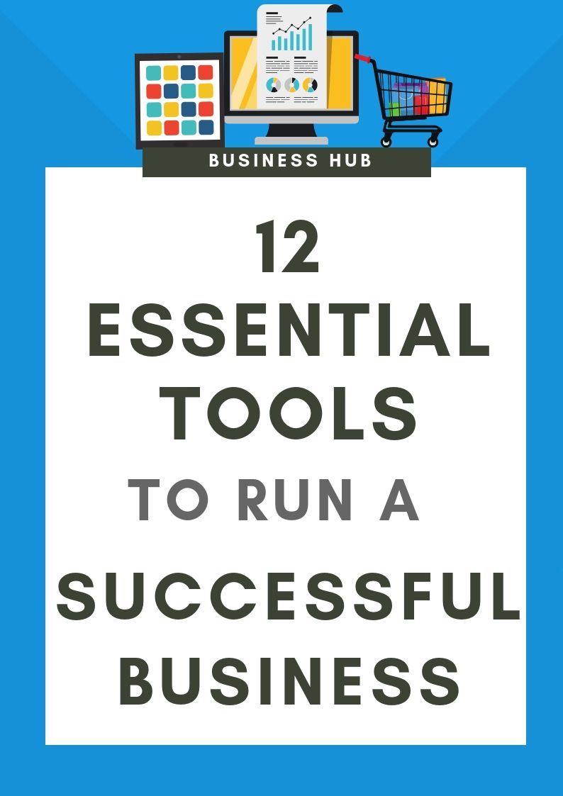 Essential Tools To Run A Successful Business Go Self Employed Business Checklist Success Business Small Business Tools