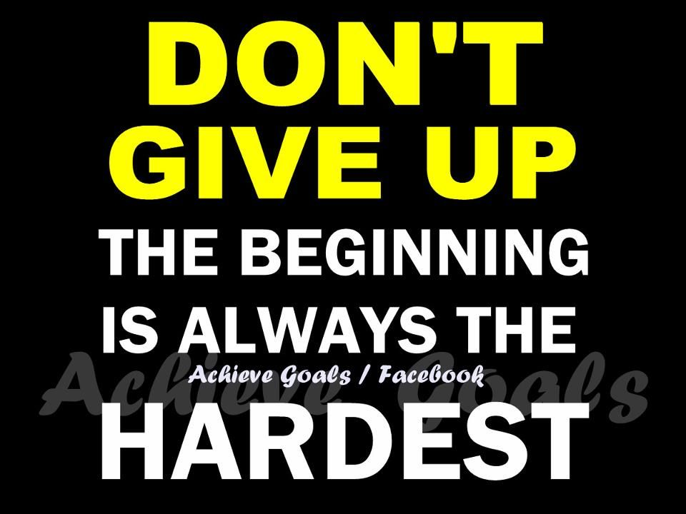 Never give up!! (With images) Outing quotes, Words
