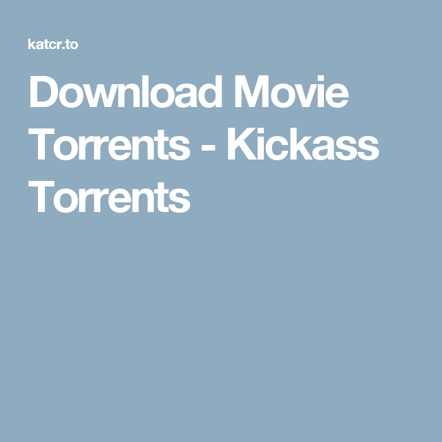 Download Movie Torrents - Kickass Torrents | vedios