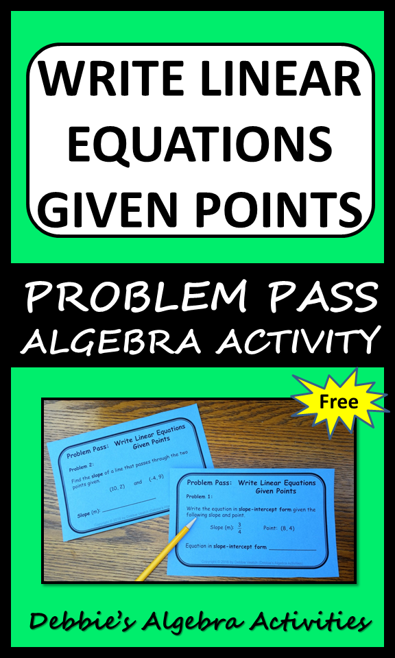 Write Linear Equations Given Points Problem Pass Activity Debbies