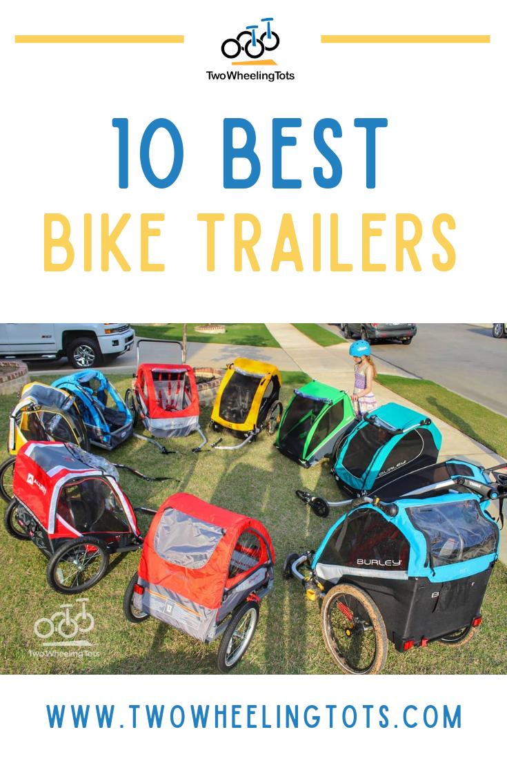 10 Best Kids Bike Trailers 2020 With Images Bike Trailer