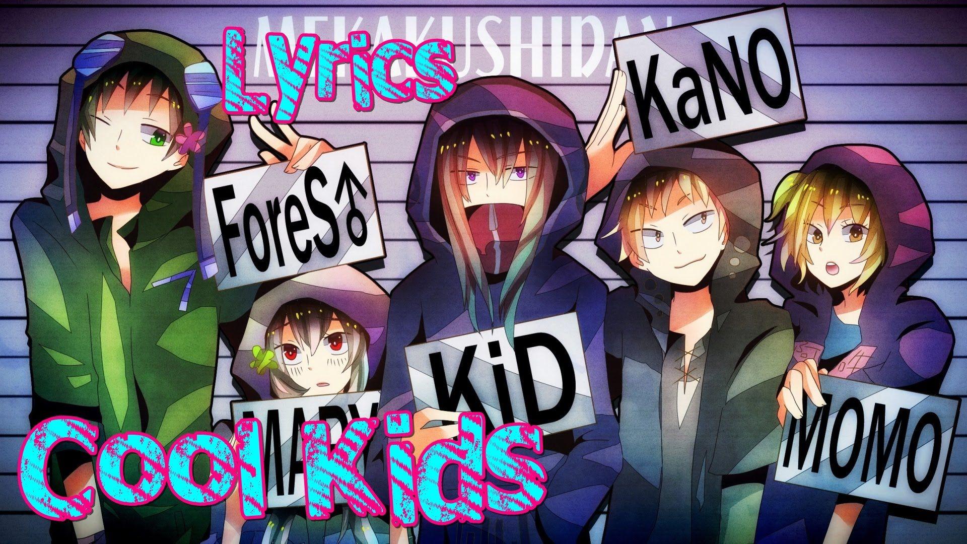 Nightcore Cool Kids Screw the cool kids, join the weirdo