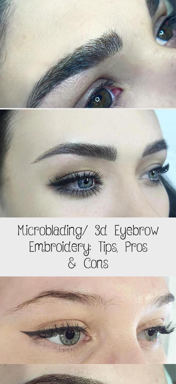 Microblading/ 3d Eyebrow Embroidery Tips, Pros & Cons