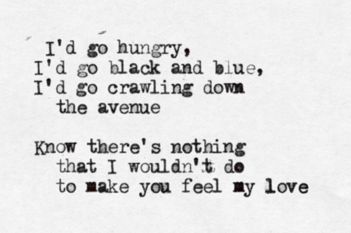 Make You Feel My Love By Bob Dylan Hands Down Favorite Song
