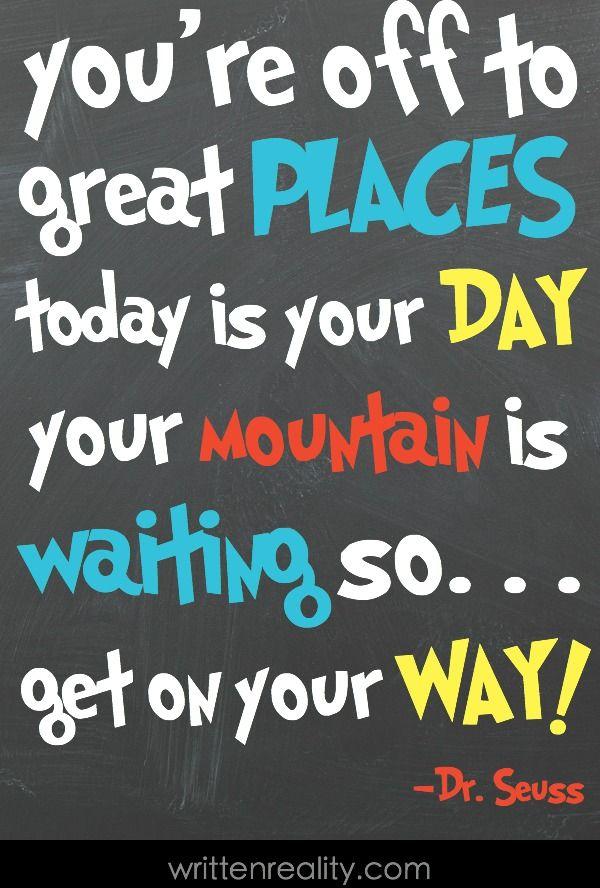 Dr Seuss Graduation Quotes : seuss, graduation, quotes, Seuss, Quotes, Written, Reality, School, Quotes,, Kids,