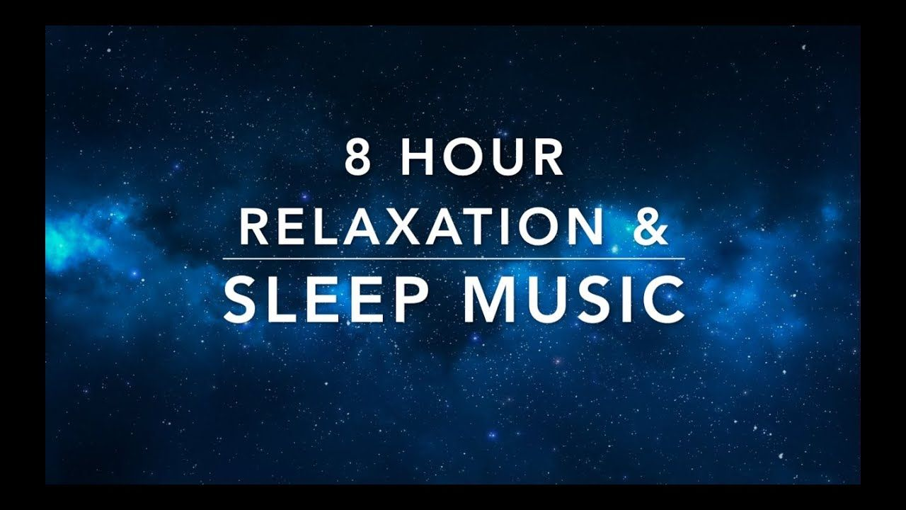 8 Hour Sleep Music | Relaxation Music | Calming Music