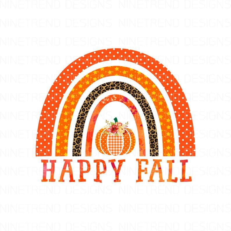 Happy Fall Rainbows Pnghalloween Sublimation Designs Etsy In 2021 Rainbow Png Printable Artwork Fall Wallpaper
