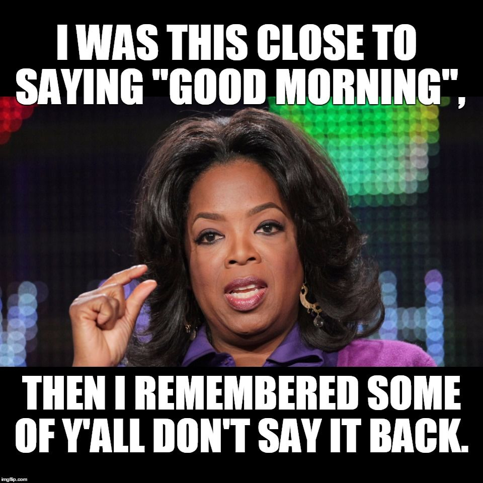 Pin By Maureen Van Geene On Good Morning Meme Morning Quotes Funny Morning Memes Good Morning Meme