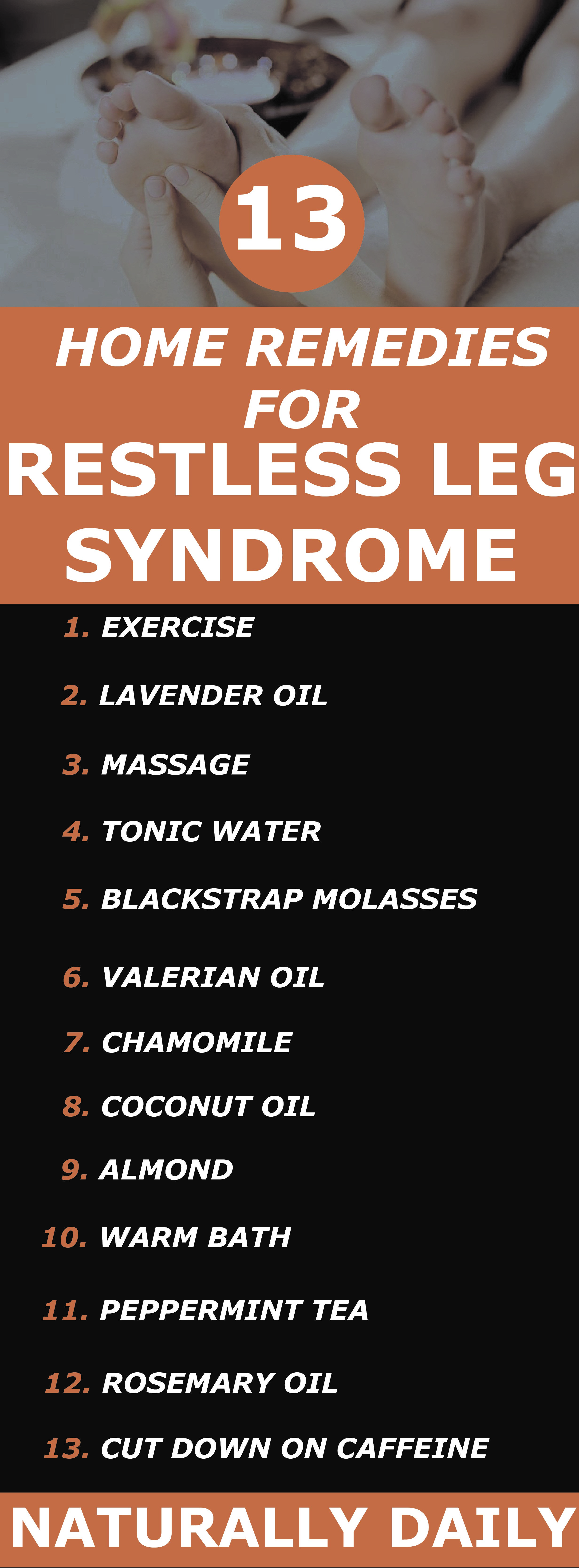 13 Best Home Remedies For Restless Leg Syndrome Restless Leg Syndrome Restless Leg Remedies Restless Legs