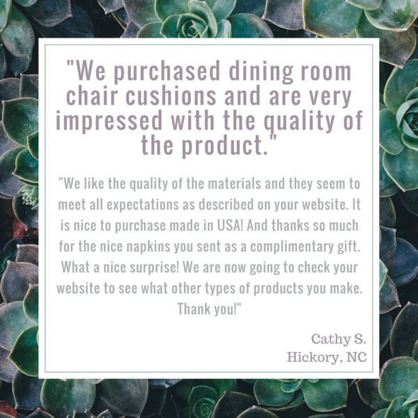 """""""We purchased dining room chair cushion and are very impressed with the quality of the product. We like the quality of the materials and they seem to meet all expectations as described on your website. It is nice to purchase made in USA! We are now going to check your website to see what other types of products you make. Thank you!"""" a testimonial by Cathy S. of Hickory NC for Brisbane Cream Dining Chair Pads by Barnett Home Decor #reviews"""
