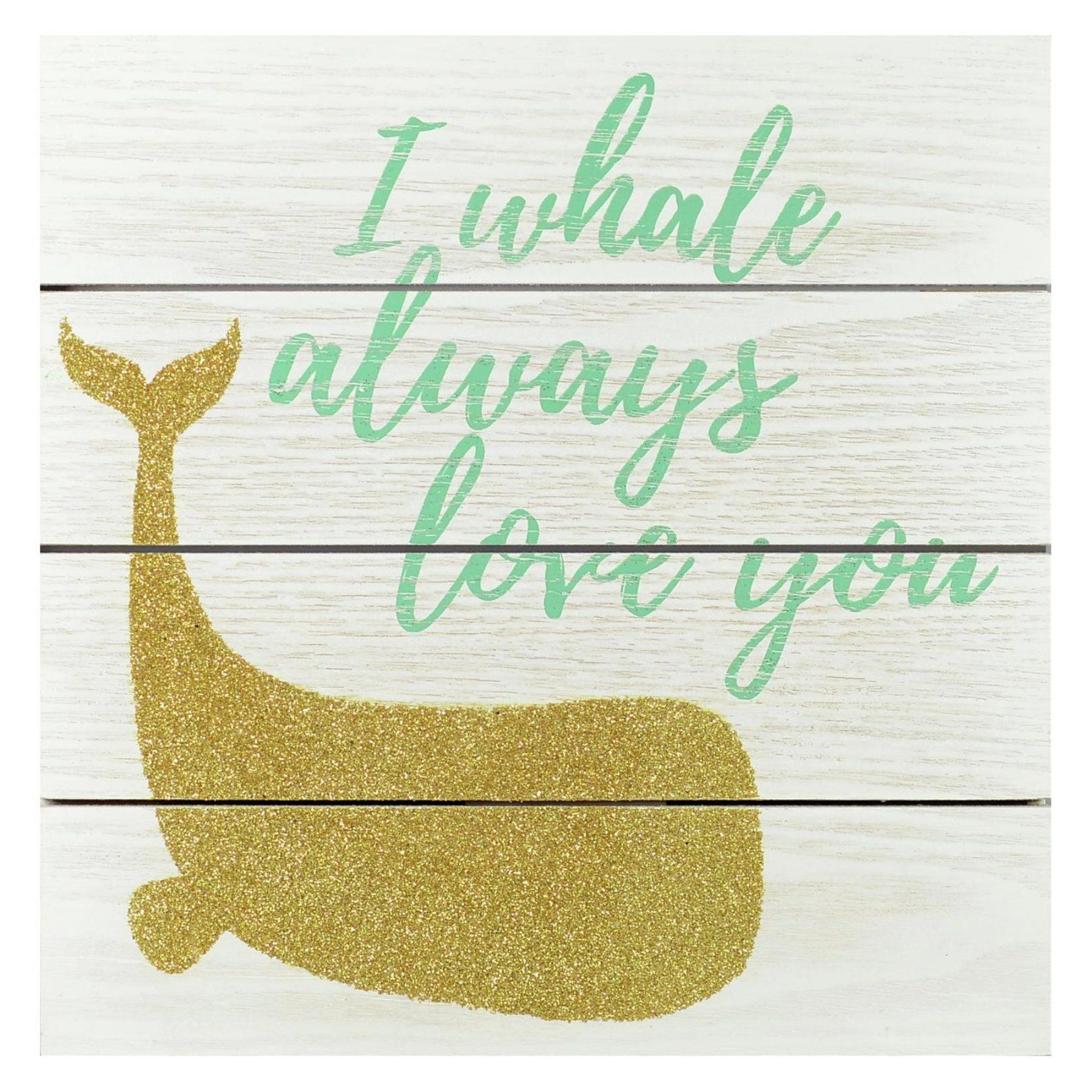 Linden Ave I Whale Always Love You Wood Plank Art with Glitter Wall ...