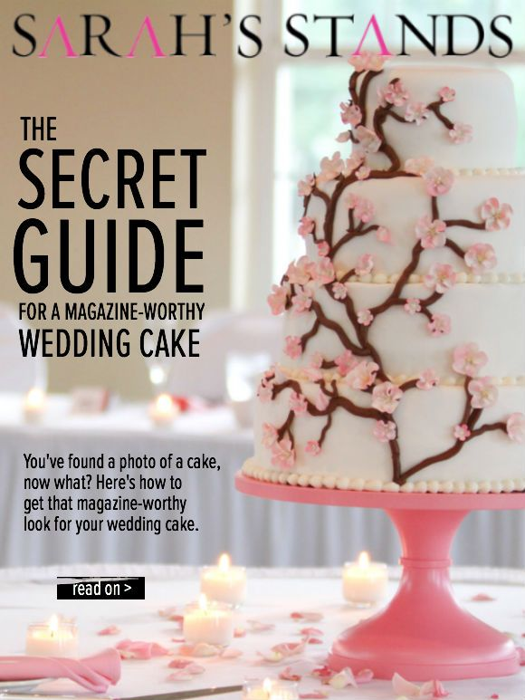 The Secret Guide For A Magazine Worthy Wedding Cake