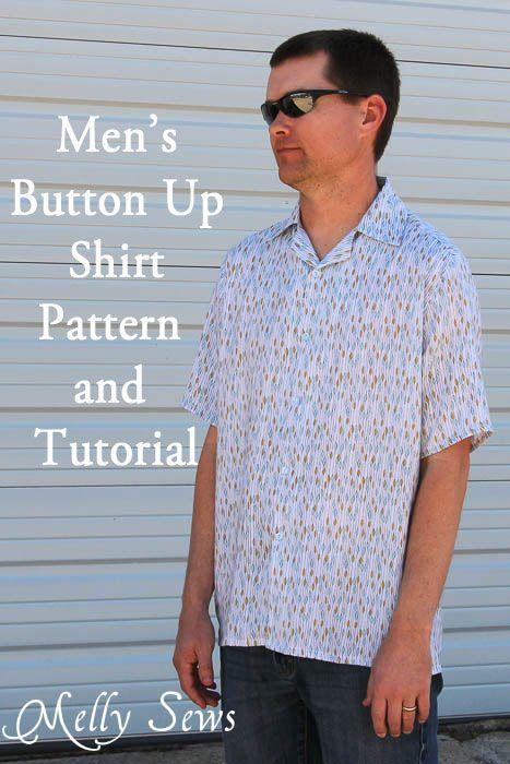 Men\'s Shirt Pattern and Tutorial | Pinterest | Männer, Hemden und Kerle