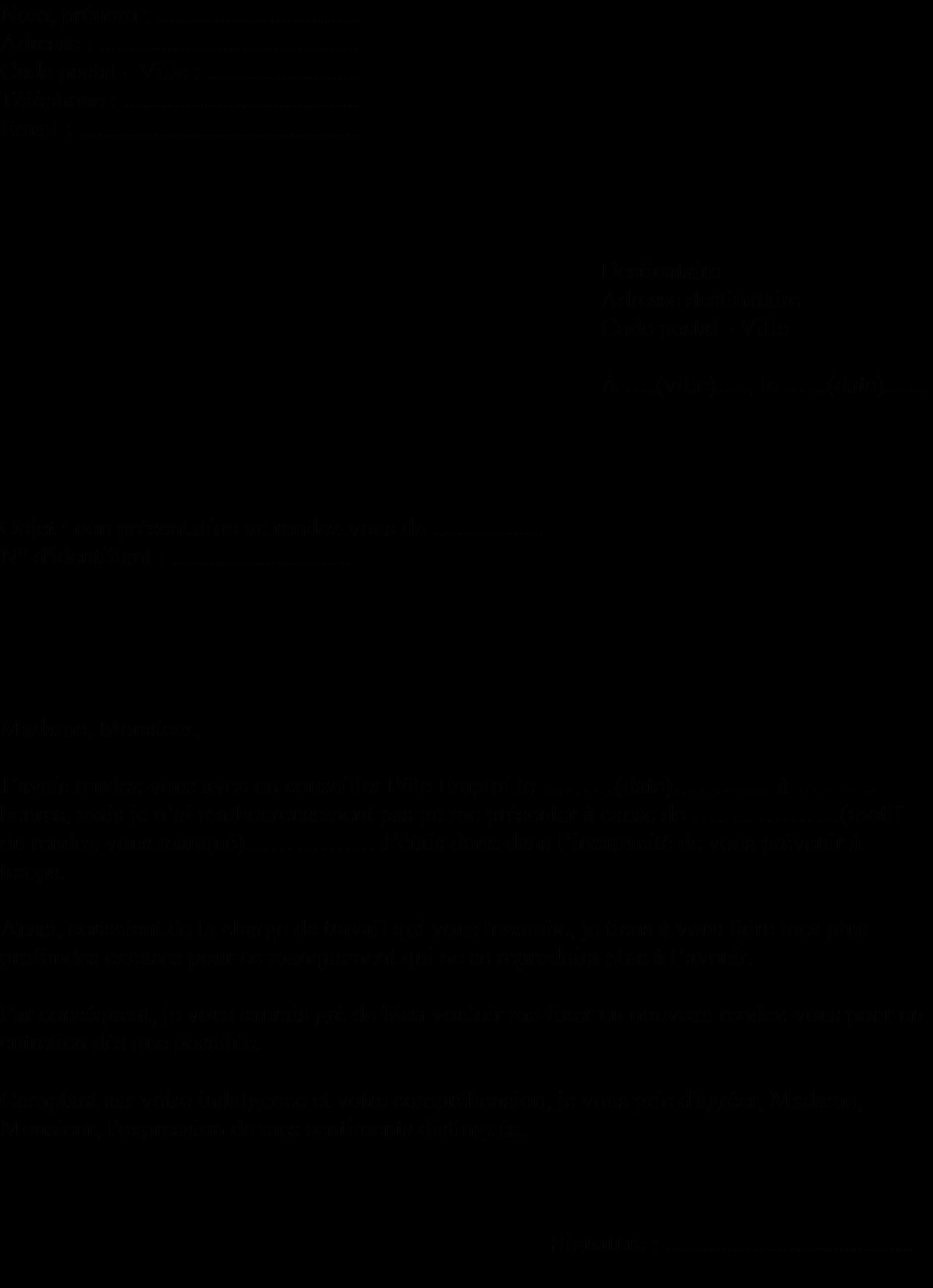 Lettre Type D Excuse Pour Un Rendez Vous Professionnel Ou Pole Emploi Manque Si Vous Lettre De Motivation Travail Lettre De Motivation Ecole Modeles De Lettres