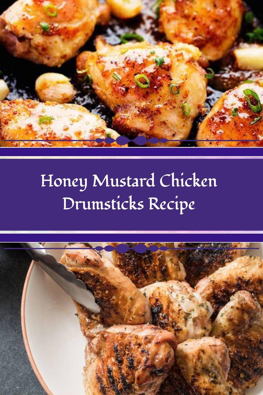 honey mustard chicken drumsticks recipe in 2020 chicken drumstick recipes honey mustard honey mustard chicken pinterest