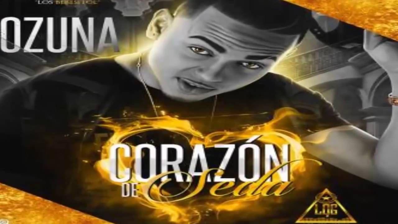 Osuna Corazón De Seda Reggaeton Latin Artists Youtube