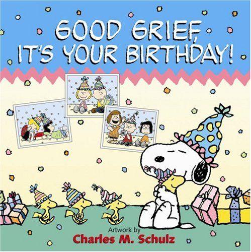 Peanuts Birthday Quotes - Google Search
