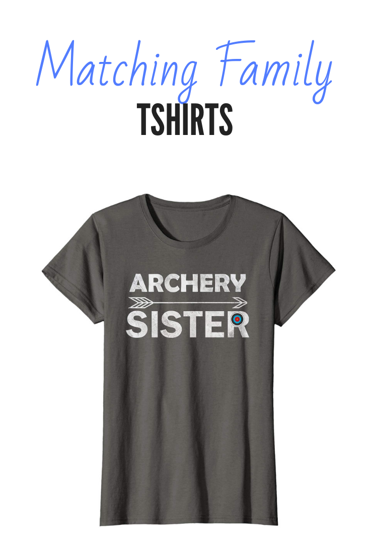 Archery sister graphic quote t shirt for the cool sibling who loves archery and can shoot with a bow and arrow like no one else can