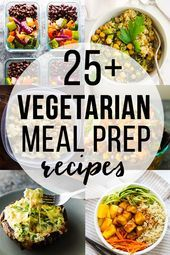 Vegetarian meal prep recipes a little meal prep can go a long way in helping yo  Food Vegetarian meal prep recipes a little meal prep can go a long way in helping yo  Foo...