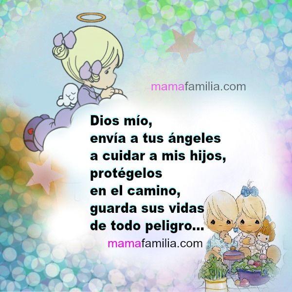Mama Y Familia Dios Mio Envia A Tus Angeles A Cuidar A Mis Hijo