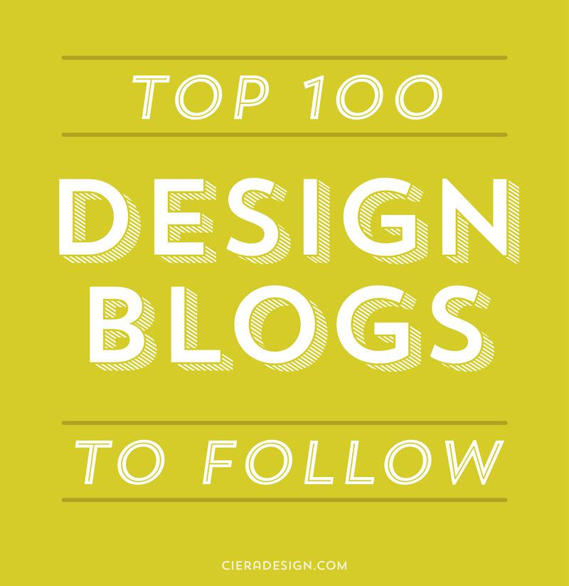 Captivating The Top 100 Design Blogs You Should Be Following