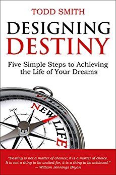 Designing destiny five simple steps to achieving the life of your designing destiny five simple steps to achieving the life of your dreams free until june 28th fandeluxe Images