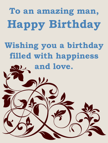 Elegant Flower Birthday Card For Him A Simple And Greeting An Amazing Man Small Gestures Can Mean The World