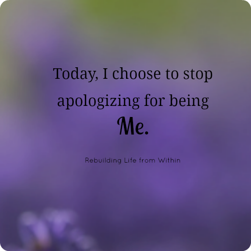 No More Apologies Inspirational Words Quotes To Live By Wise Words