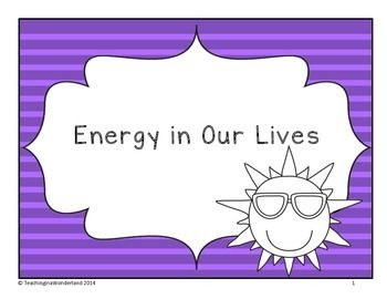 Energy In Our Lives Grade 1 What Is Energy Science Curriculum Energy